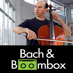 Bach and Boombox